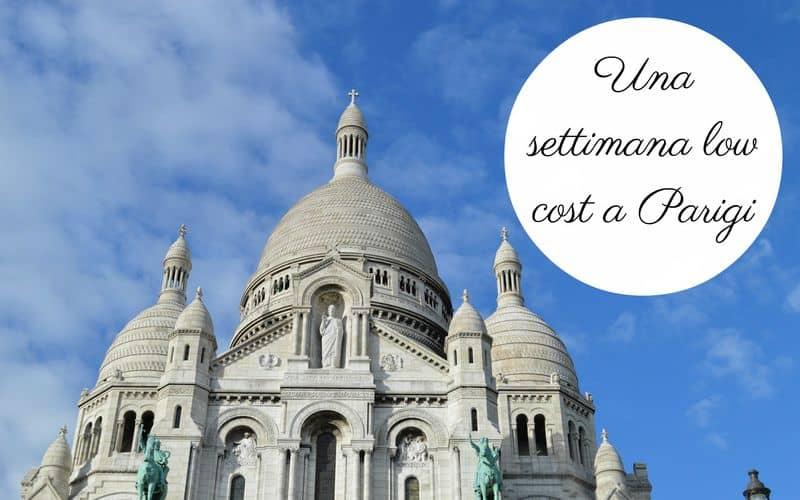 Come risparmiare a Parigi: 5 consigli per visitare la Ville Lumière spendendo poco