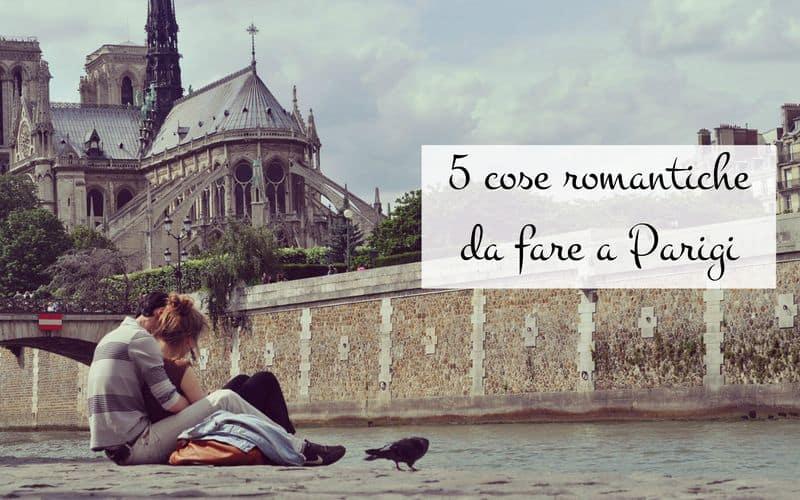 5 cose romantiche da fare a Parigi in coppia
