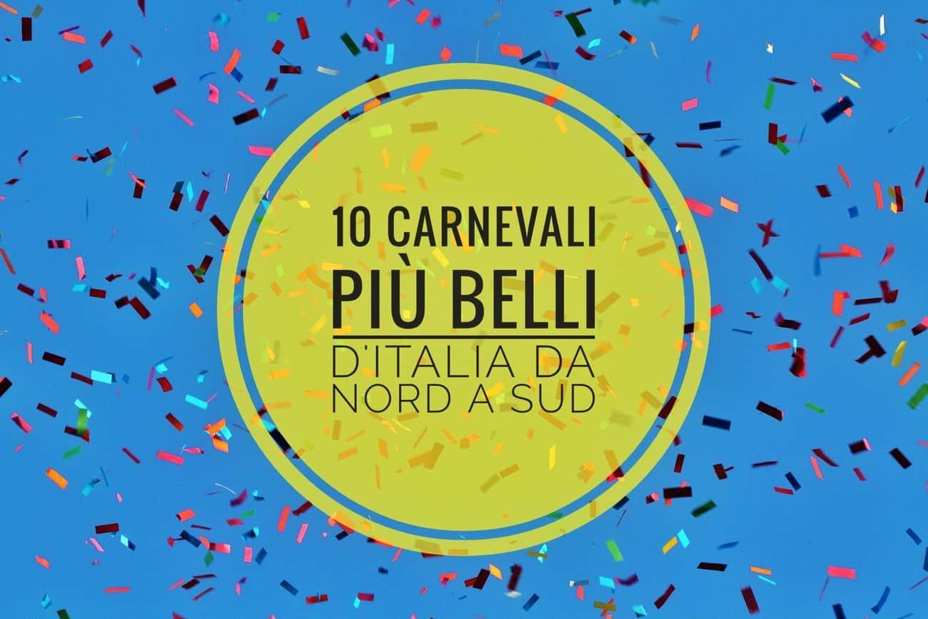 10 Carnevali più belli d'Italia da nord a sud (isole comprese)